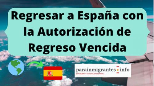 Regresar a España con la Autorización de Regreso Vencida durante el estado de alarma