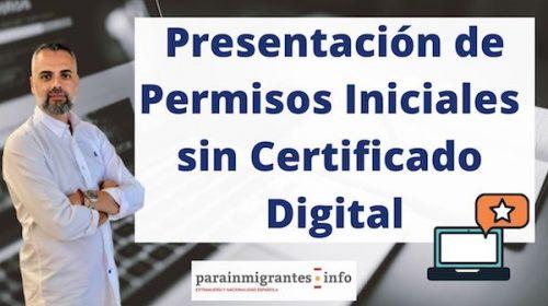 Presentación de Permisos Iniciales sin Certificado Digital