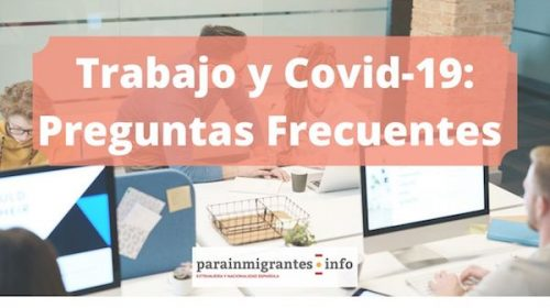 Trabajo y Covid-19: Preguntas Frecuentes