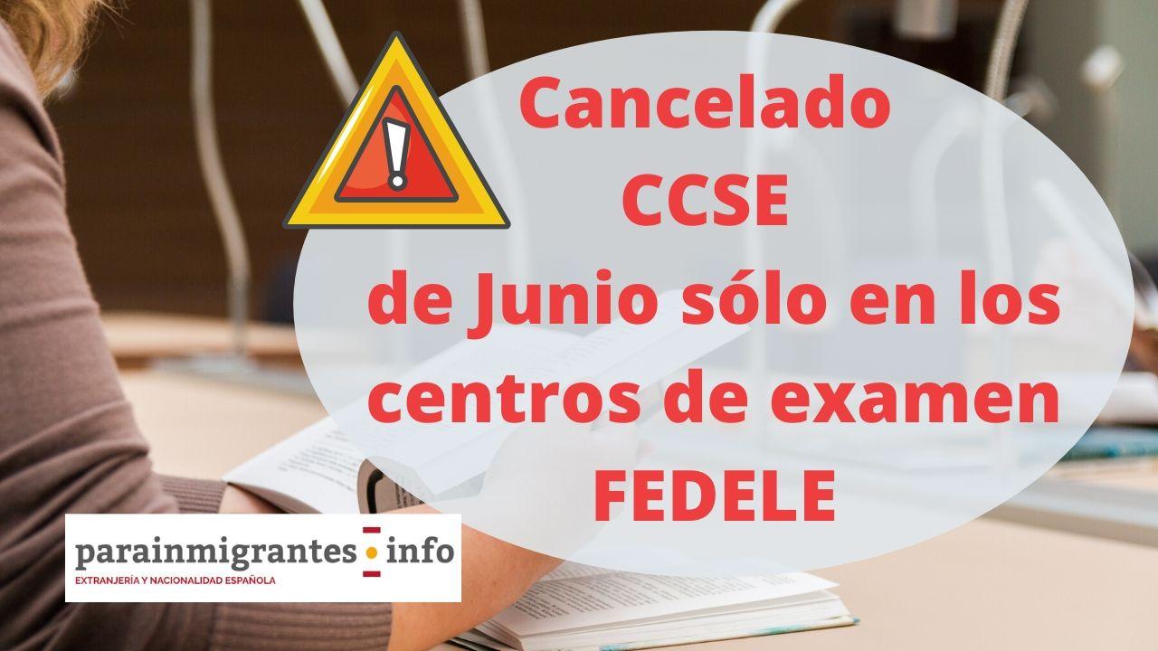 Cancelado CCSE Junio 2020 centros de examen FEDELE