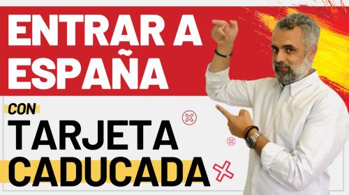 Entrada en España con tarjeta caducada tras estado alarma