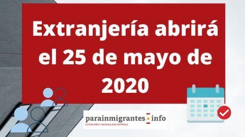 Extranjería abrirá el 25 de mayo
