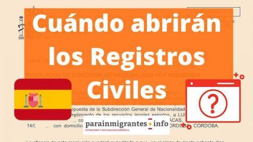 Cuándo abrirán los Registros Civiles