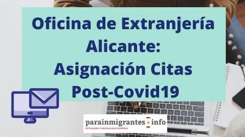 Oficina de Extranjería Alicante: Asignación de Citas Post-Covid19