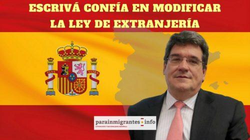Escrivá confía en reformar la Ley de Extranjería