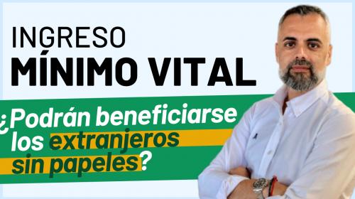 Ingreso Mínimo Vital: ¿podrán beneficiarse los inmigrantes sin papeles?