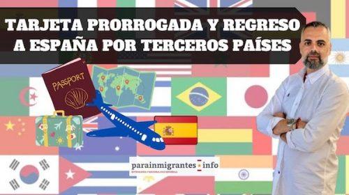 Tarjeta prorrogada y regreso a España por un tercer país