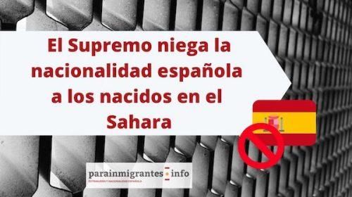 El Supremo niega la nacionalidad española a los nacidos en el Sahara