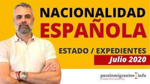 Estado Expedientes de Nacionalidad Española: Julio 2020