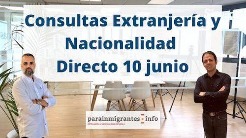 Extranjería y Nacionalidad Española- Directo 10 junio 2020