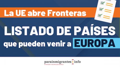 La Unión Europea abre Fronteras: Listado de países que pueden venir a Europa