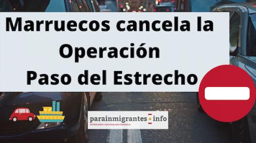 Marruecos cancela la Operación Paso del Estrecho