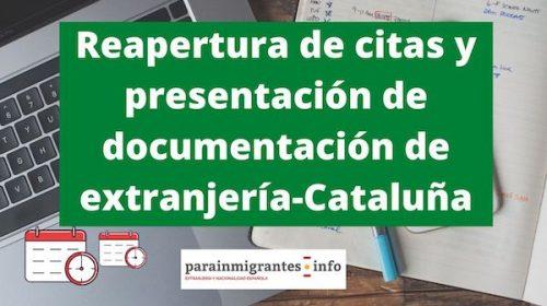 Reapertura de citas y presentación de documentación de extranjería-Cataluña