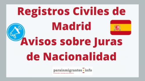 Registros Civiles de Madrid- Avisos sobre Juras de Nacionalidad