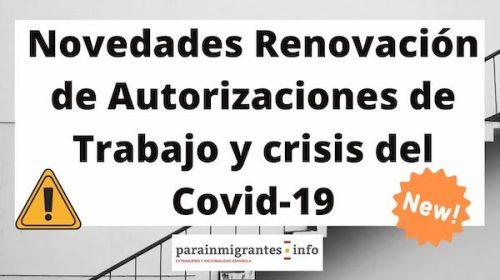Novedades Renovación de Autorizaciones de Trabajo y crisis del Covid-19