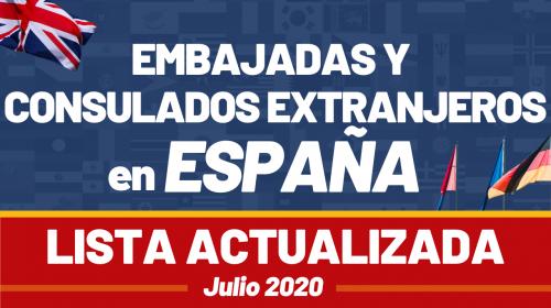 Embajadas y Consulados extranjeros en España: Lista actualizada Julio 2020