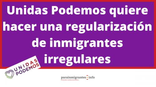 Unidas Podemos quiere hacer una regularización de inmigrantes irregulares