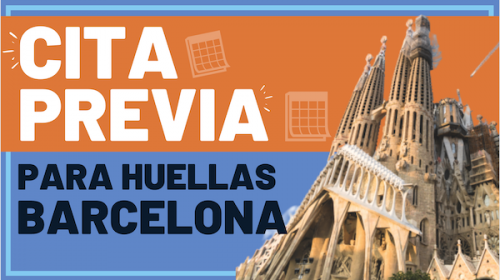 Cita para Huellas y Larga Duración Extranjería Barcelona- Julio 2020