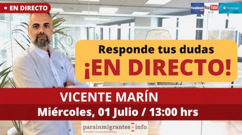 Consultas Extranjería y Nacionalidad Española- Directo Vicente Marín