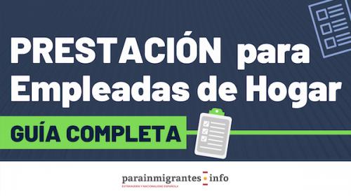 Prestación para Empleadas de Hogar- Guía completa