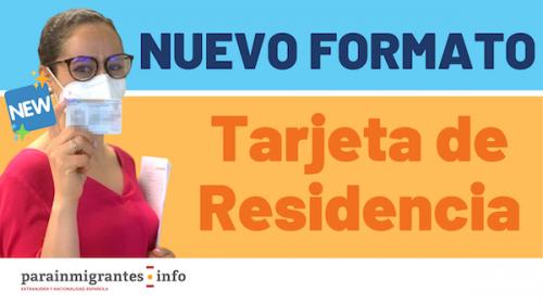 Nuevo Formato de Tarjetas de Residencia