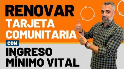 Renovar Tarjeta Comunitaria con Ingreso Mínimo Vital