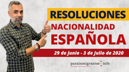 Resoluciones de Nacionalidad Española: Del 29 de junio al 3 de Julio de 2020