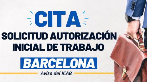 Citas Solicitud Autorización Inicial de trabajo en Barcelona – Aviso del ICAB