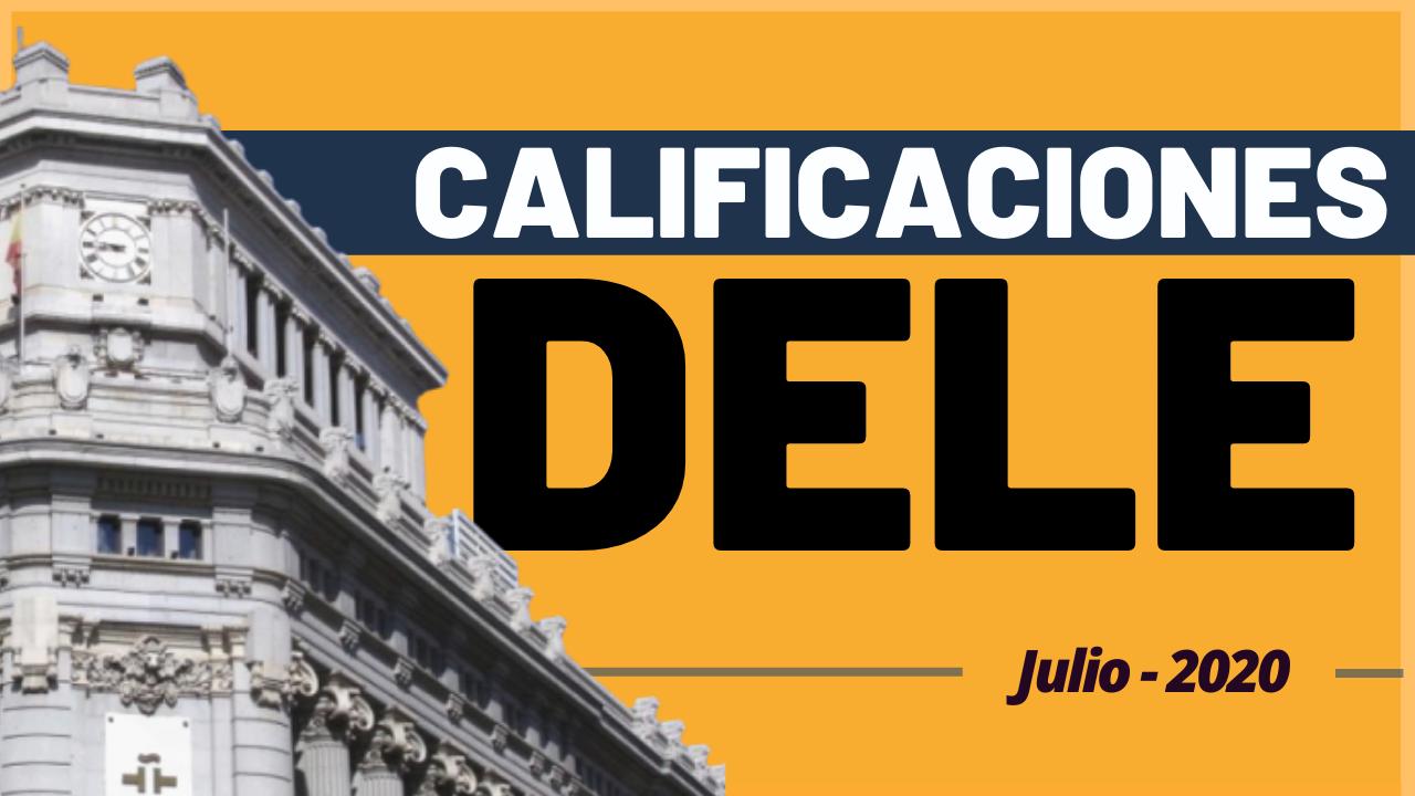 Calificaciones DELE julio 2020