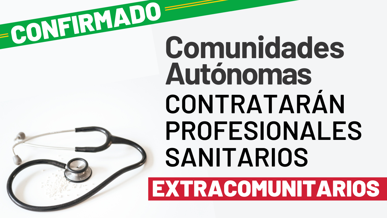 Nuevo Decreto-Ley: Comunidades Autónomas contratarán profesionales sanitarios extracomunitarios noticia