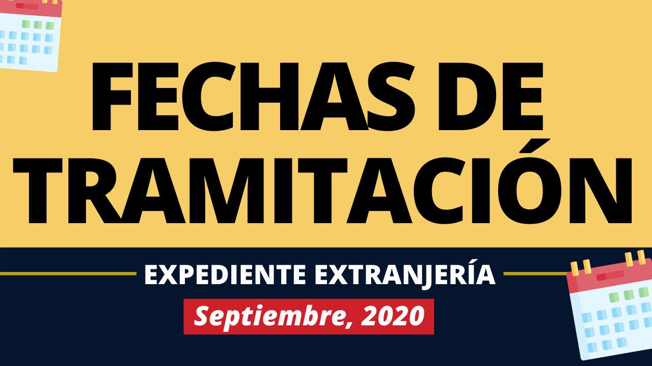 Fechas de tramitación Expedientes de Extranjería Septiembre 2020 Post