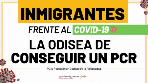 Inmigrantes frente al Covid-19: la odisea de lograr un PCR