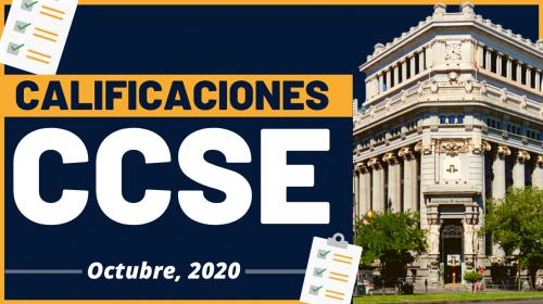 Calificaciones Examen CCSE – Octubre 2020