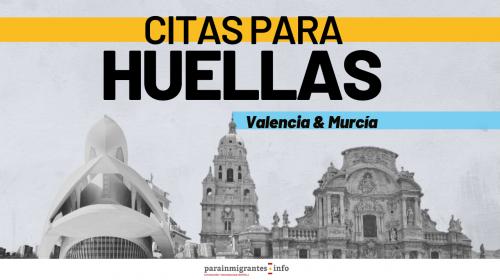 Citas para el Trámite de Huella en Valencia y Murcia