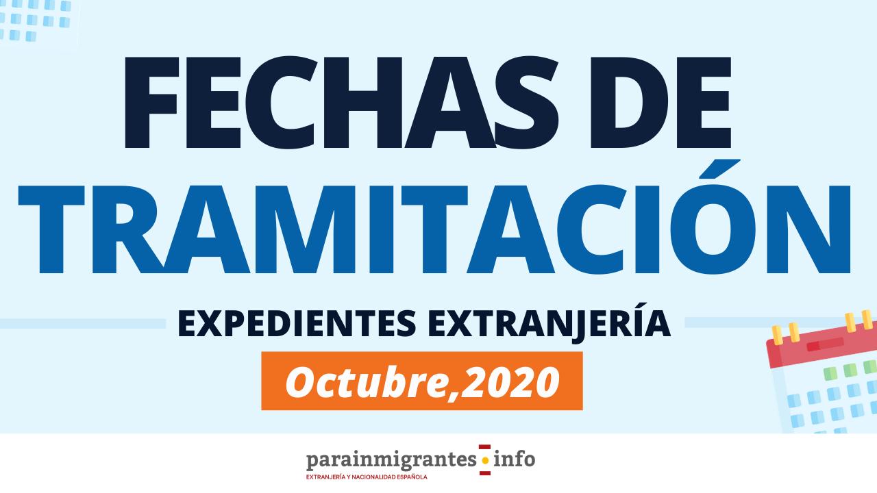 Fechas de tramitación Expedientes de Extranjería Octubre 2020