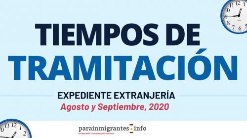 Tiempos de tramitación expedientes extranjería – Agosto y Septiembre 2020
