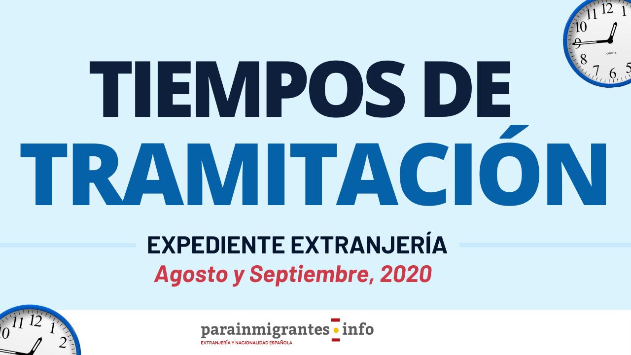 Tiempos de tramitación expedientes extranjería - Agosto y Septiembre 2020