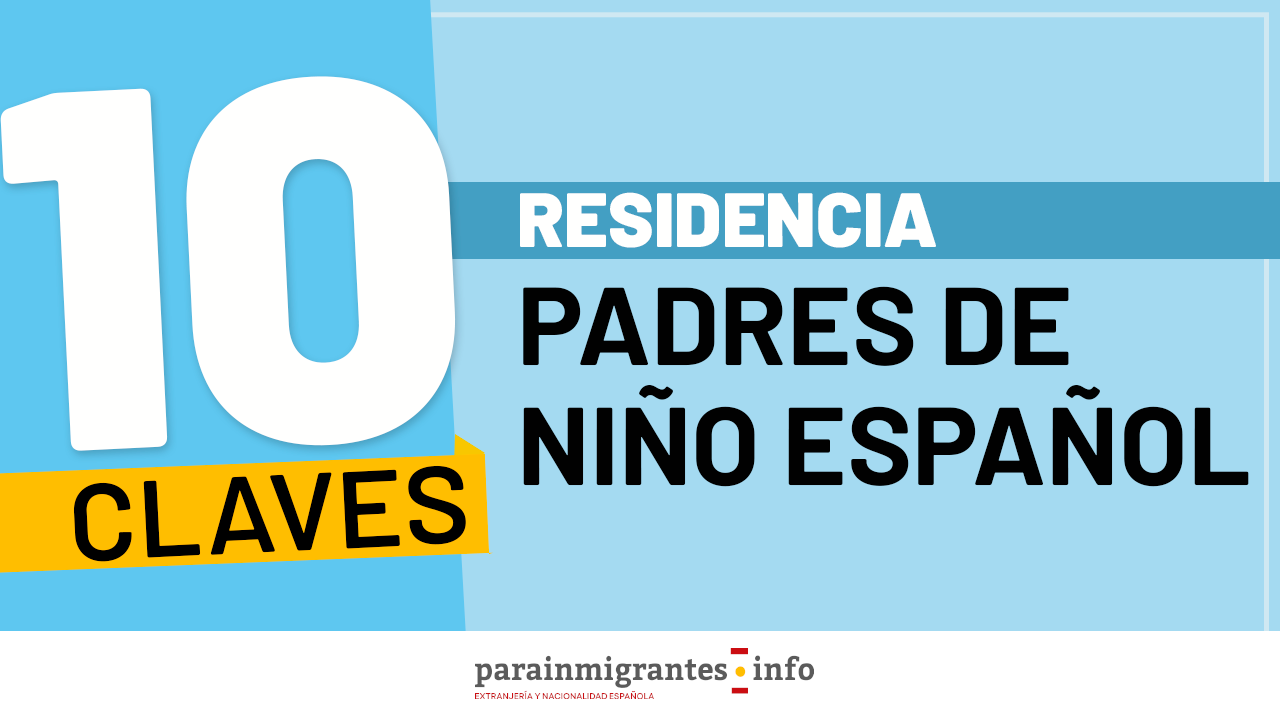 10 Claves Residencia para Padres de Niño Español