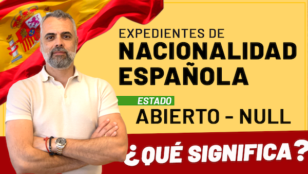 Expediente de Nacionalidad Española: Abierto Null