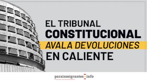 El Tribunal Constitucional avala las devoluciones en caliente