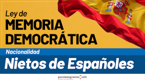 Ley de Memoria Democrática: Nacionalidad para Nietos de Españoles