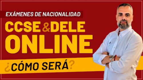 Exámenes de Nacionalidad Española CCSE y DELE Online: ¿Será posible?