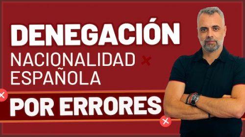 Denegación Nacionalidad Española: Informes de Policía con Errores
