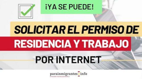 Ya se puede solicitar el Permiso de Residencia y Trabajo por Internet