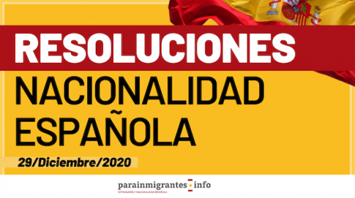 Resoluciones de Concesión de Nacionalidad Española 29 de Diciembre de 2020