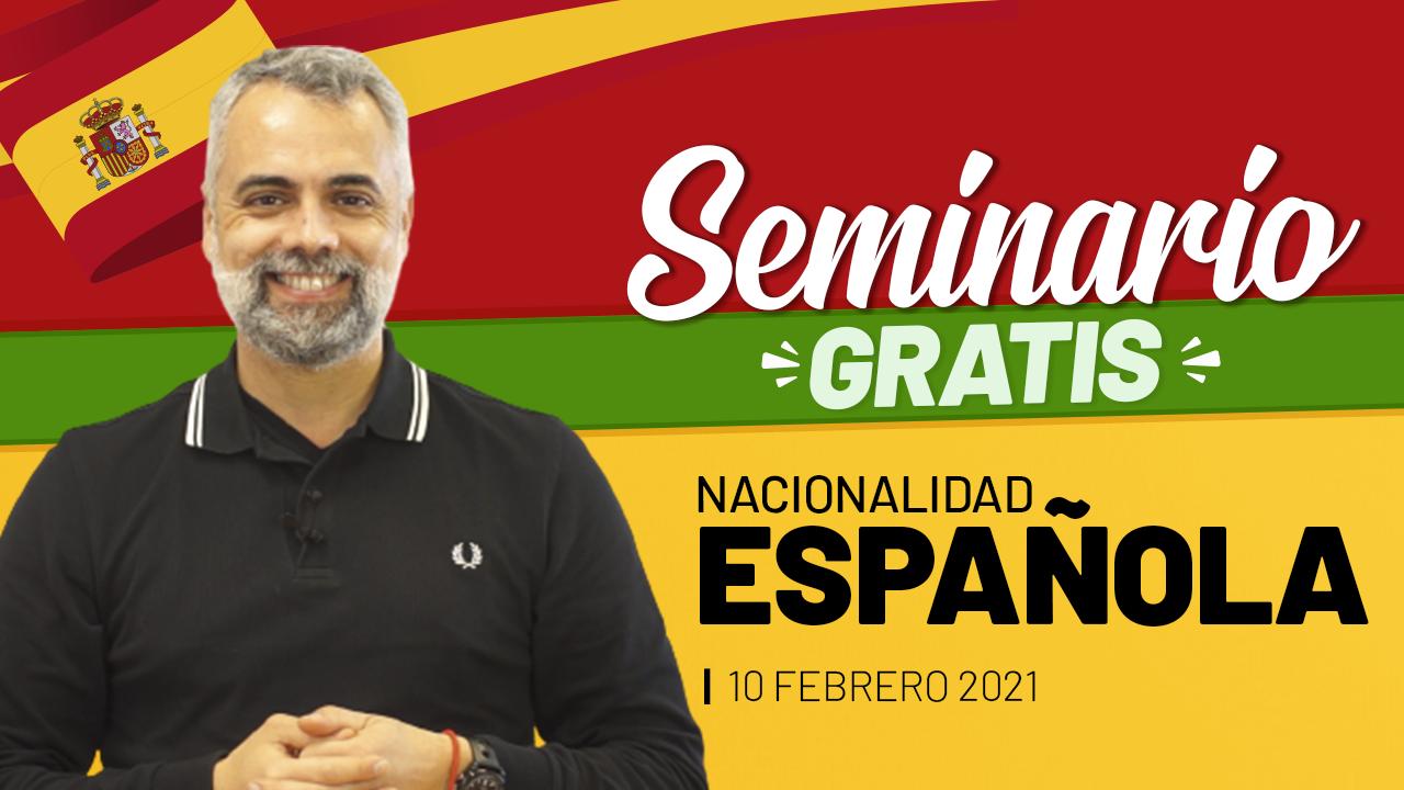 Seminario de Nacionalidad Española Parainmigrantes.info Febrero 2021