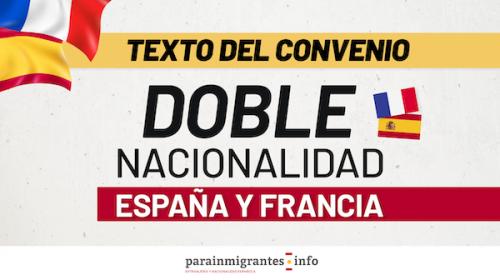 Texto del Convenio de Doble Nacionalidad entre España y Francia