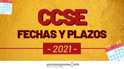 Fechas Exámenes Nacionalidad CCSE 2021