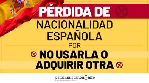 Pérdida de la Nacionalidad Española por no usarla o adquirir otra