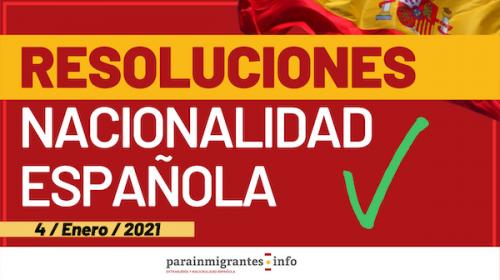 Resoluciones de Concesión de Nacionalidad Española 4 de Enero de 2021